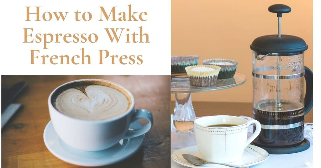 How to Make Espresso With French Press